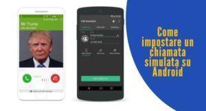 Come impostare una chiamata simulata su Android