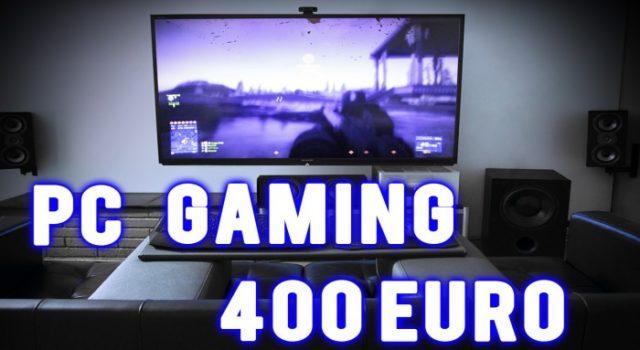 pc gaming 400 euro