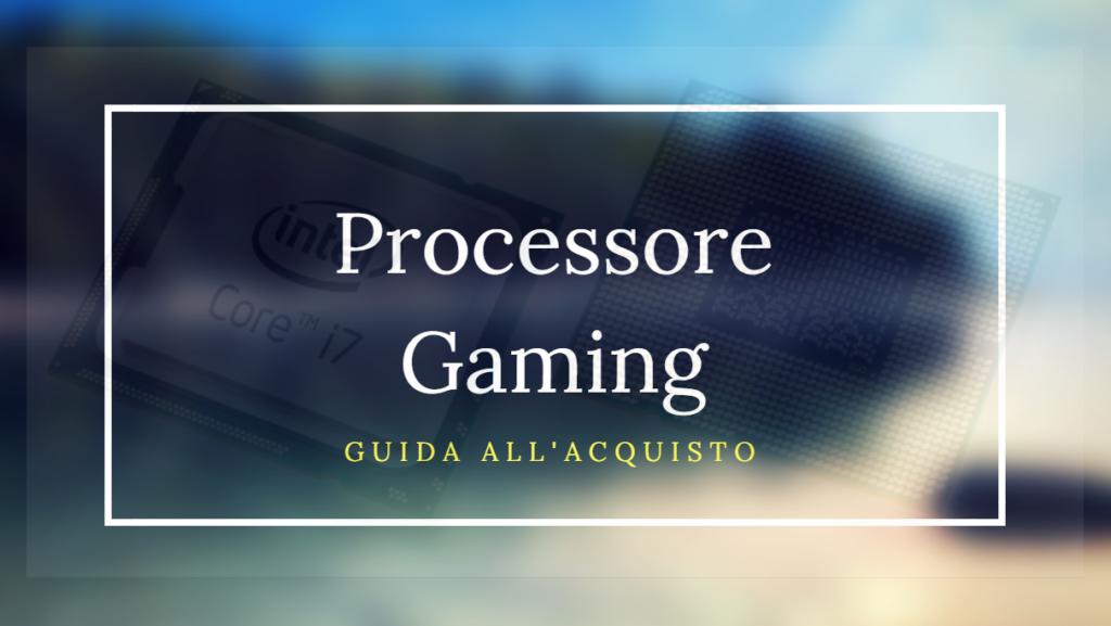 processore gaming